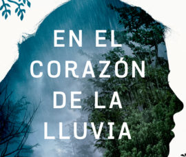 """Presentación de la novela """"En el corazón de la lluvia"""""""