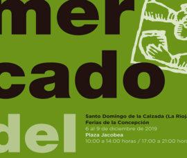 El Mercado del Camino se desarrollará en Santo Domingo de la Calzada del 6 al 9 de diciembre