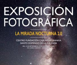La Mirada nocturna 2.0 en el Centro Fundación Caja Rioja-Bankia Santo Domingo de la Calzada